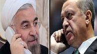 اردوغان در گفت وگوی تلفنی با روحانی: آماده تقویت همهجانبه روابط با تهران هستیم