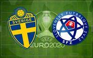 یورو ۲۰۲۰  ترکیب سوئد و اسلواکی مشخص شد
